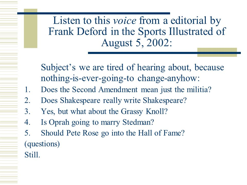 Listen to this voice from a editorial by Frank Deford in the Sports Illustrated of August 5, 2002: