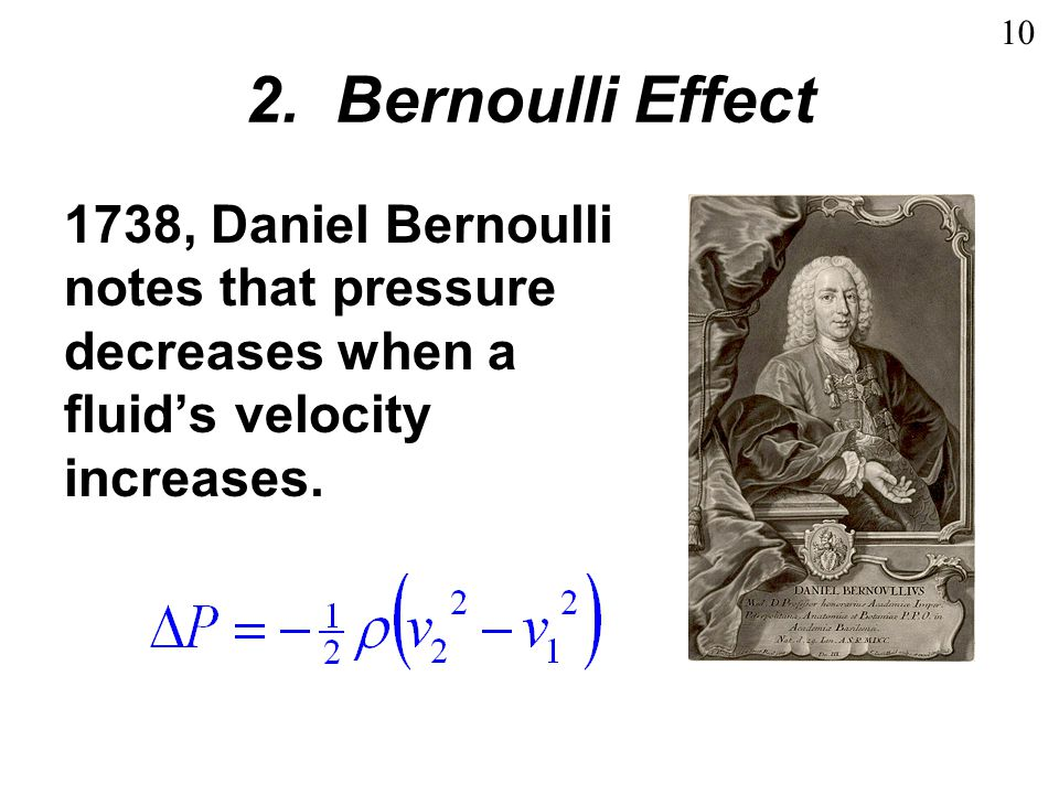 10 2. Bernoulli Effect.