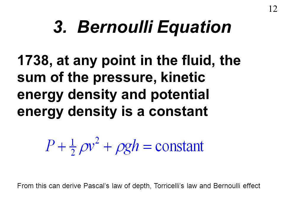 12 3. Bernoulli Equation.