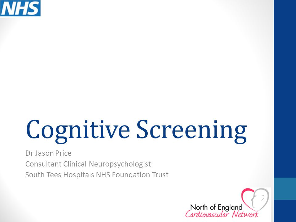 Cognitive Screening Dr Jason Price