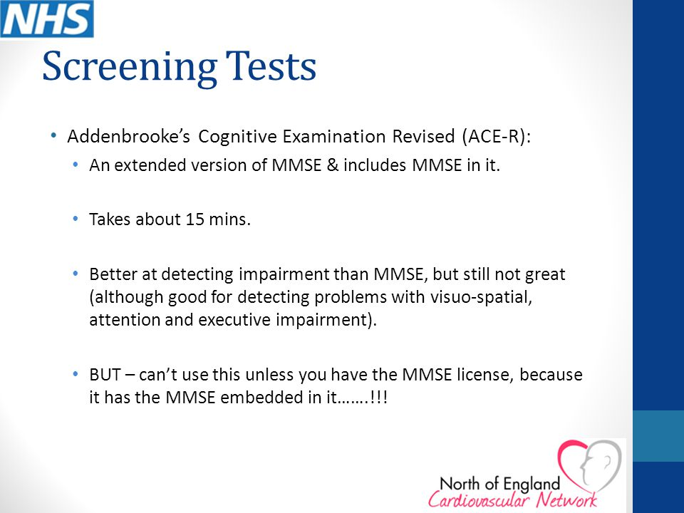 Screening Tests Addenbrooke's Cognitive Examination Revised (ACE-R):