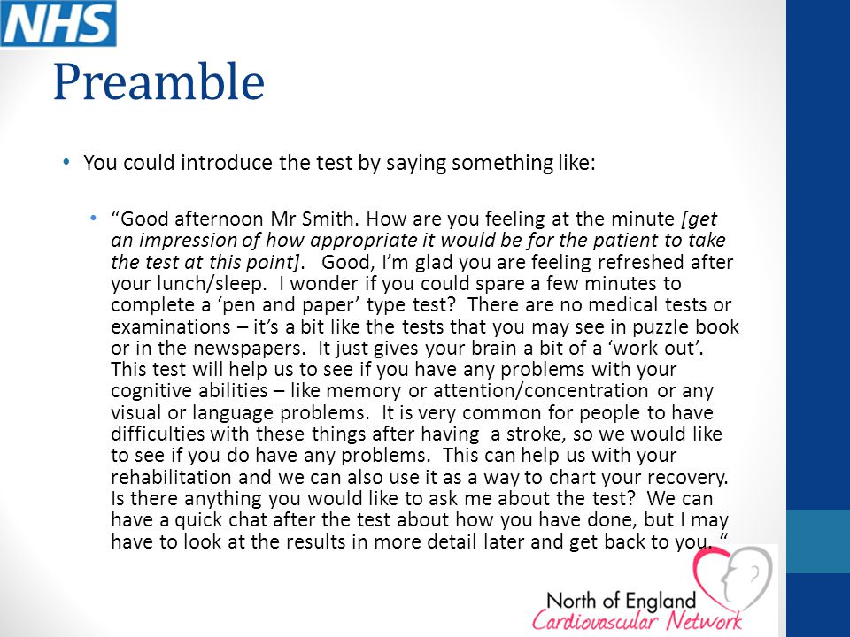 Preamble You could introduce the test by saying something like: