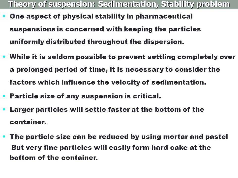 Theory of suspension: Sedimentation, Stability problem