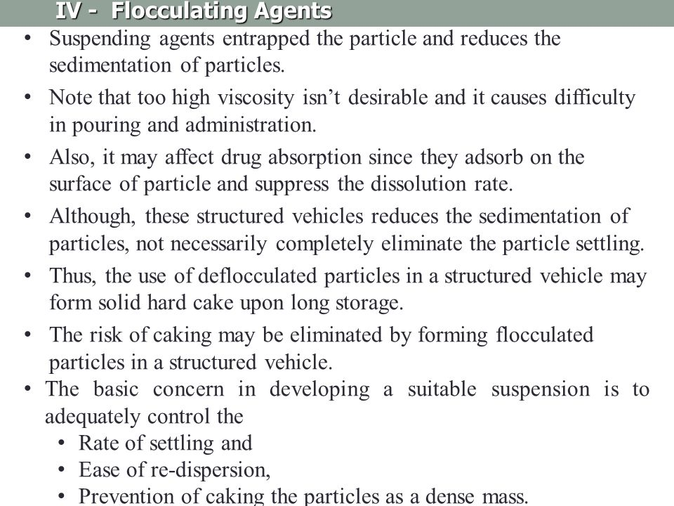 IV - Flocculating Agents