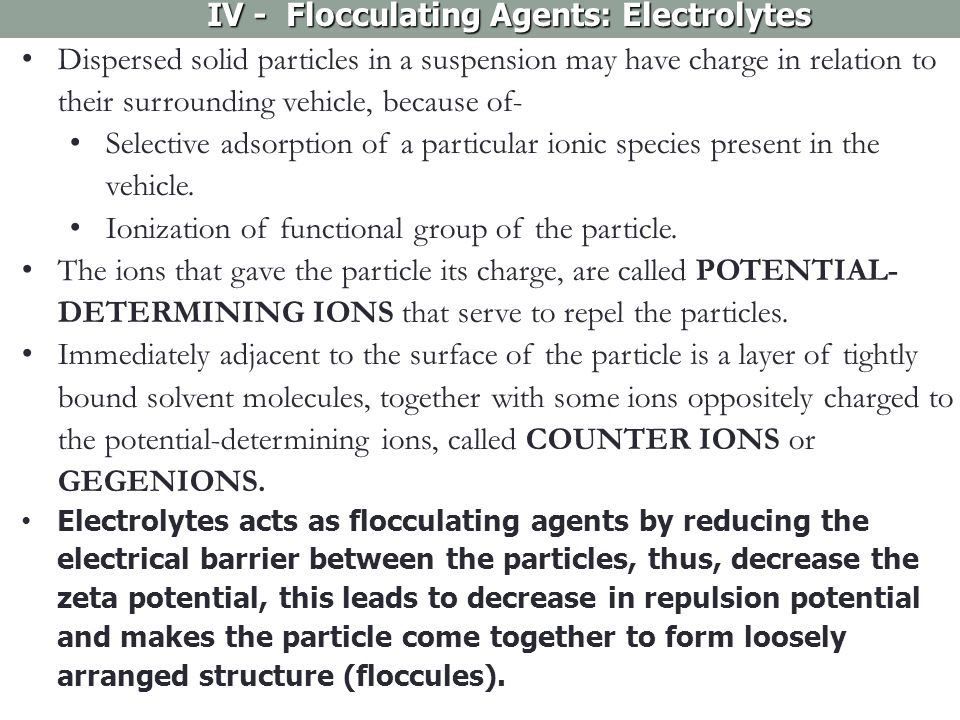 IV - Flocculating Agents: Electrolytes