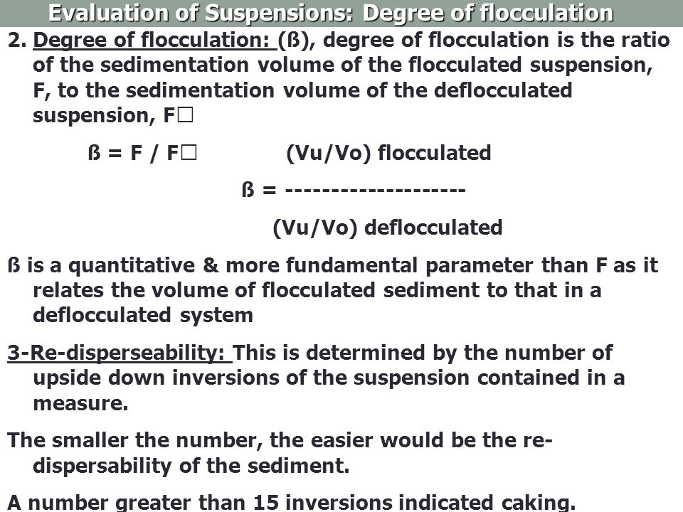 Evaluation of Suspensions: Degree of flocculation