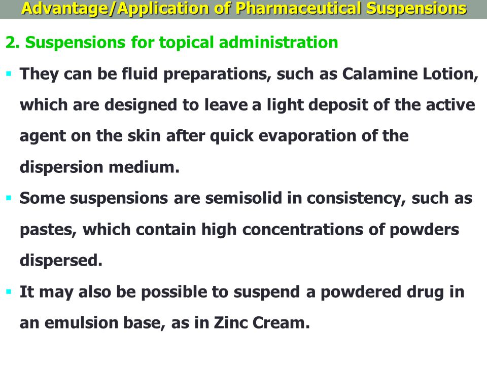 Advantage/Application of Pharmaceutical Suspensions