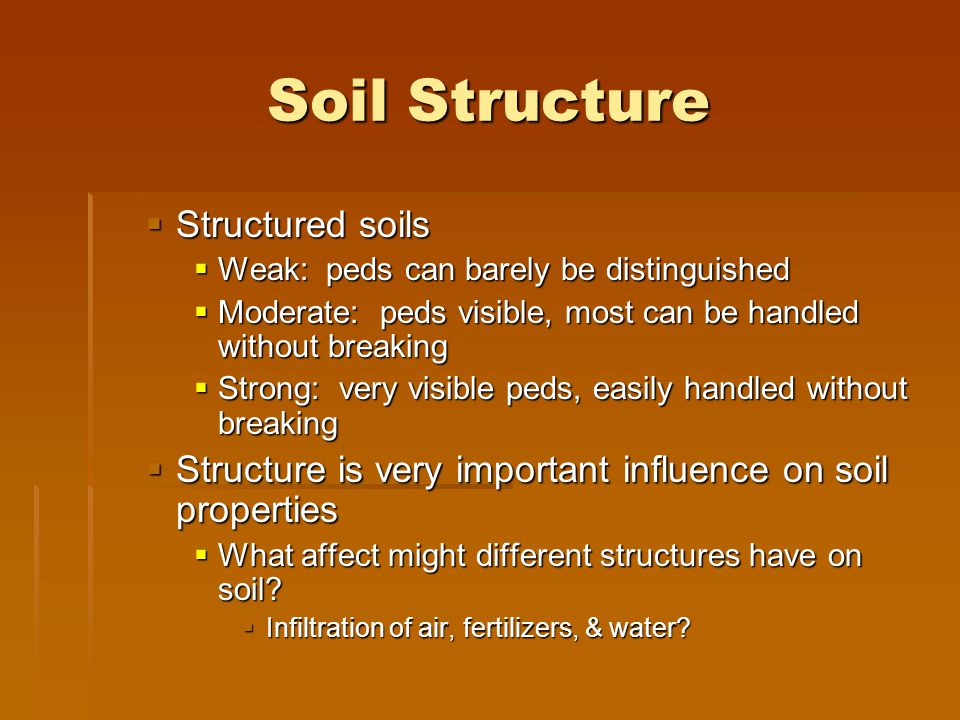 Soil Structure Structured soils