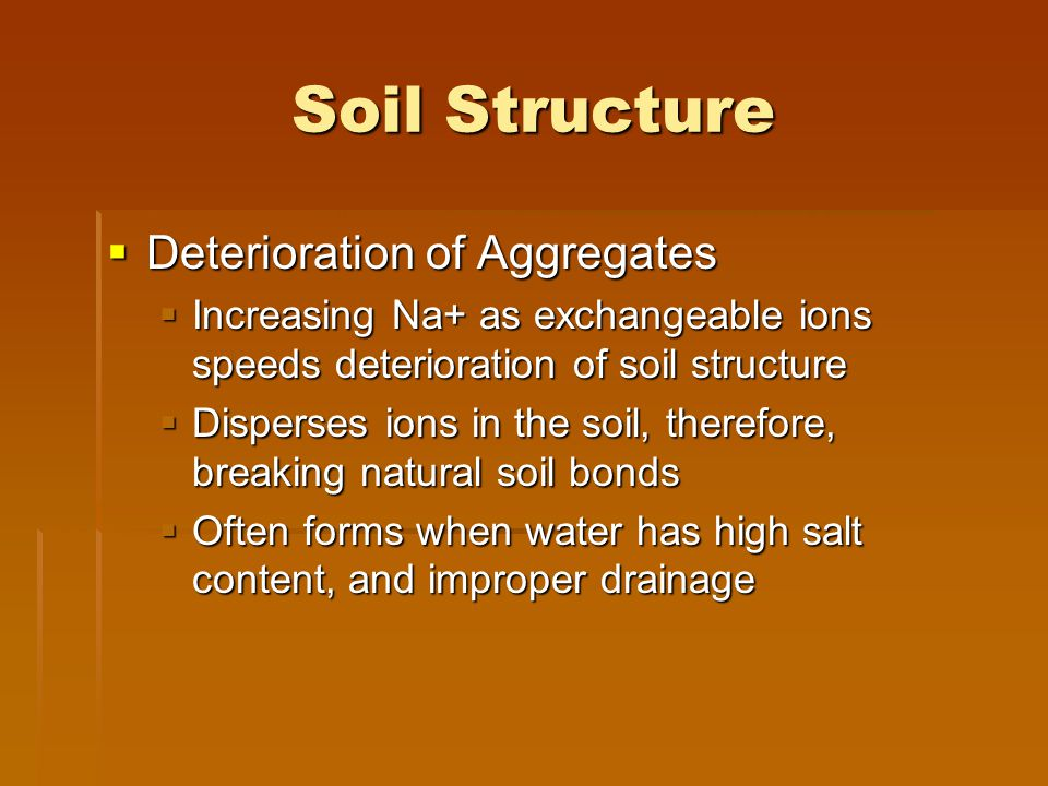 Soil Structure Deterioration of Aggregates