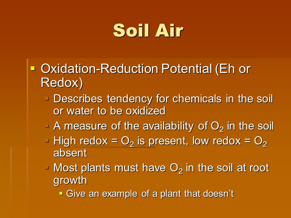 Soil Air Oxidation-Reduction Potential (Eh or Redox)