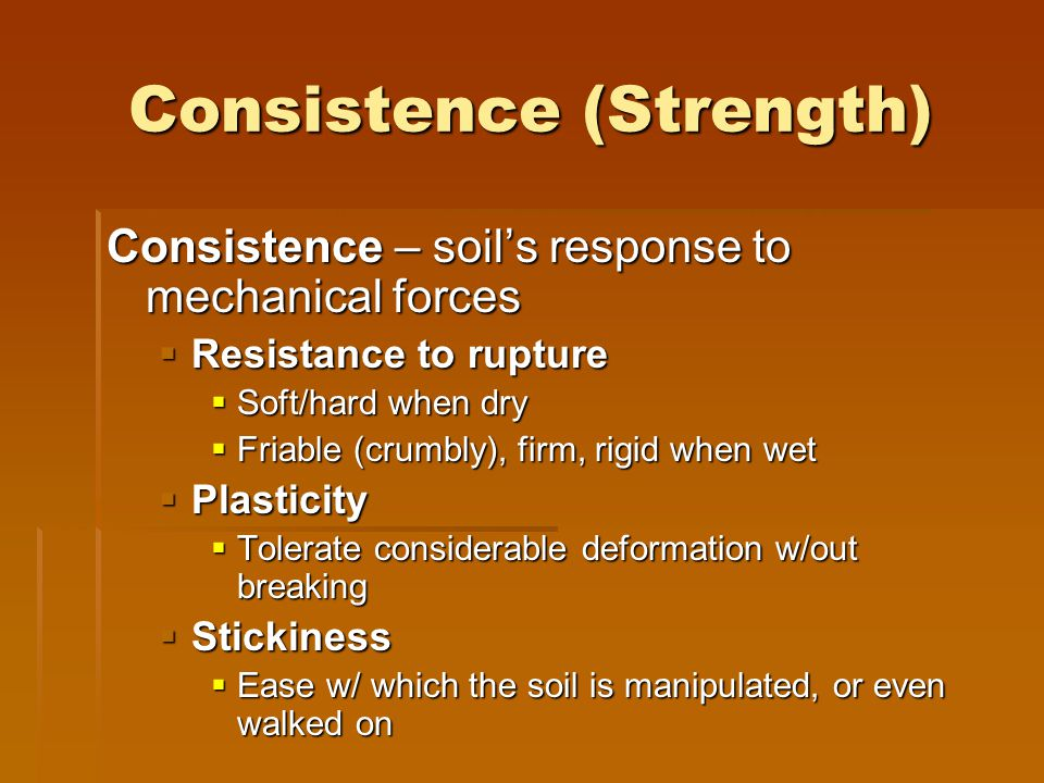 Consistence (Strength)
