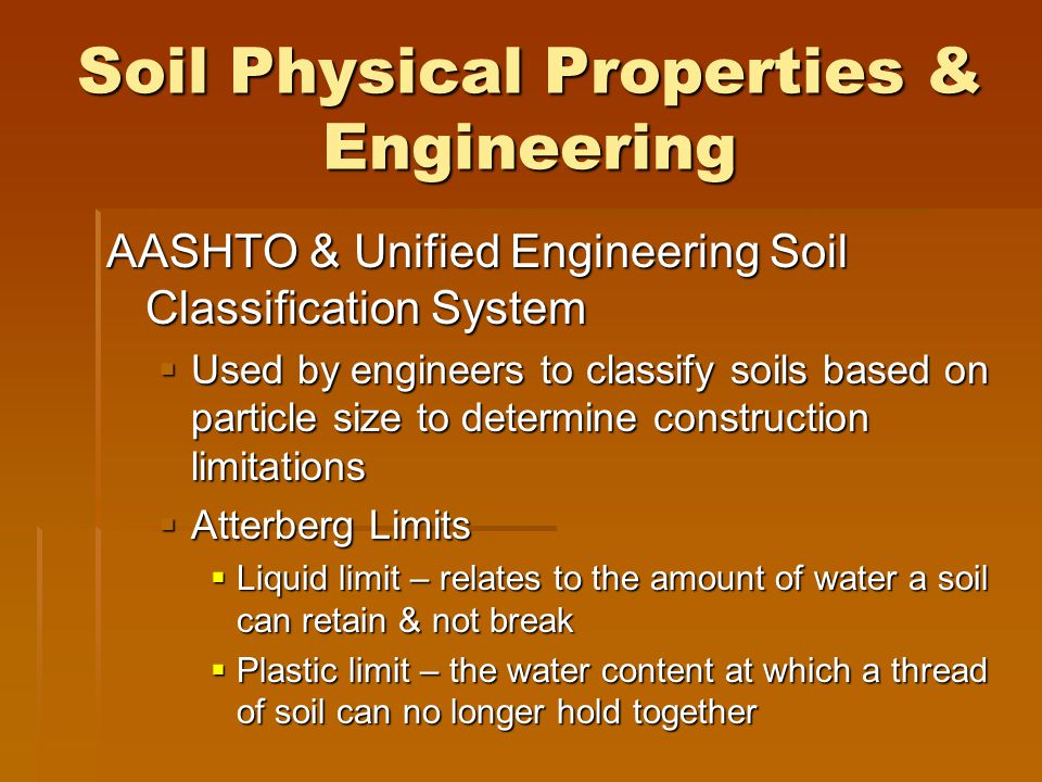 Soil Physical Properties & Engineering