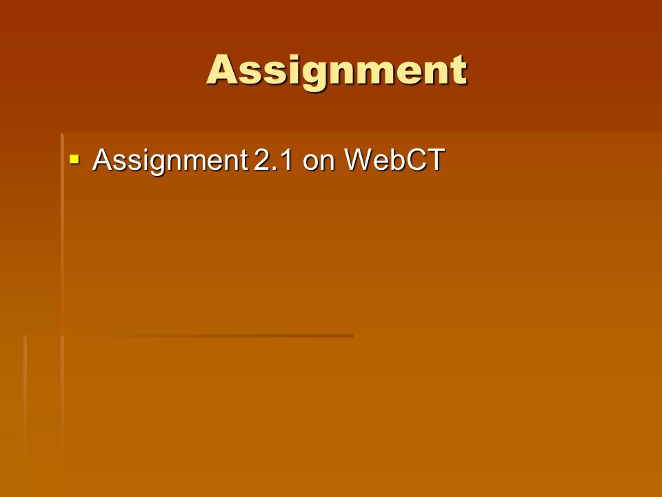 Assignment Assignment 2.1 on WebCT