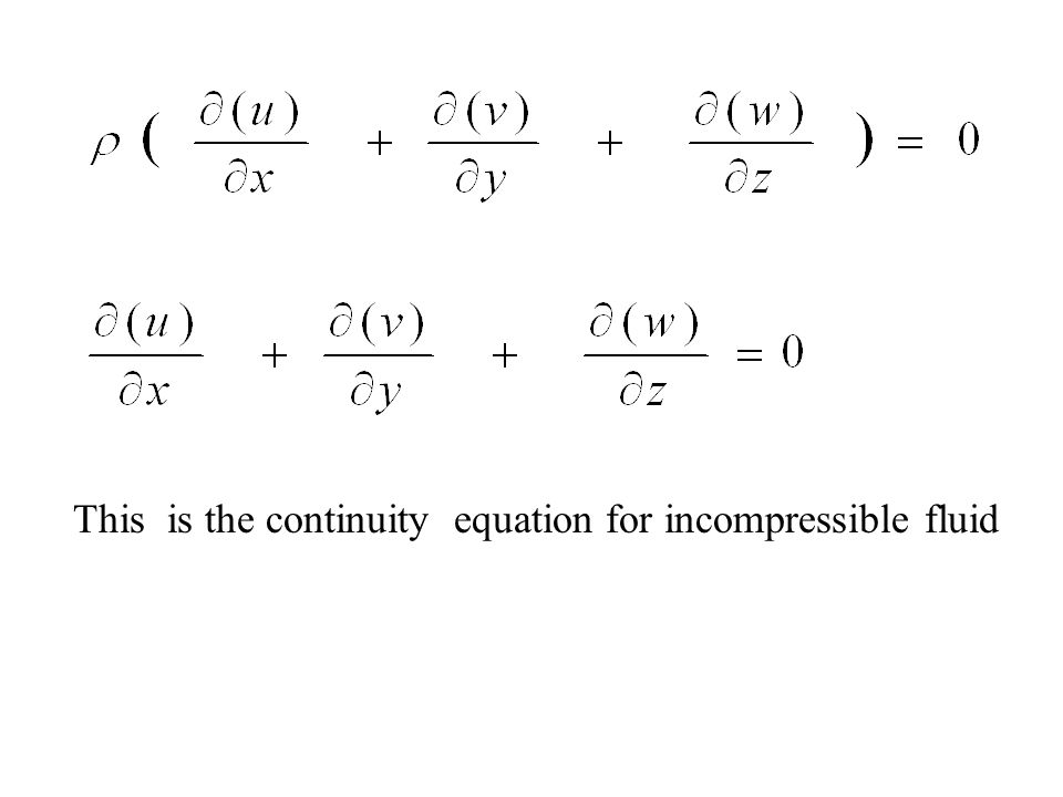 This is the continuity equation for incompressible fluid