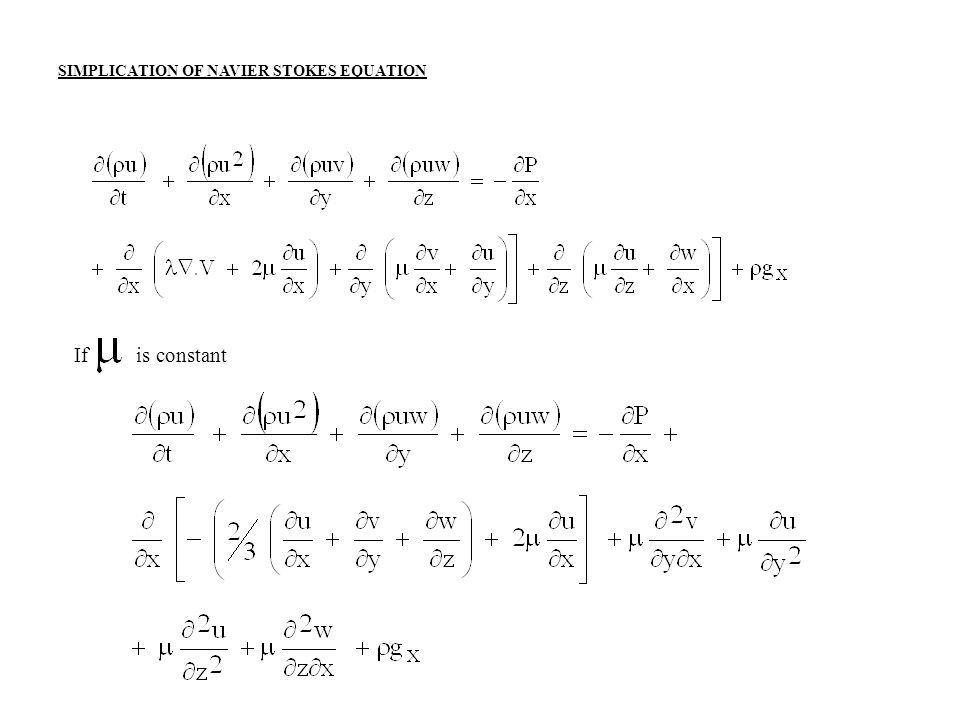 SIMPLICATION OF NAVIER STOKES EQUATION