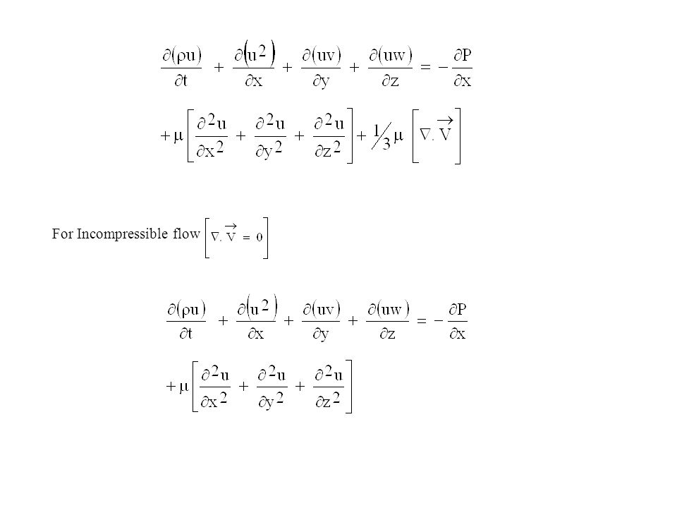 For Incompressible flow