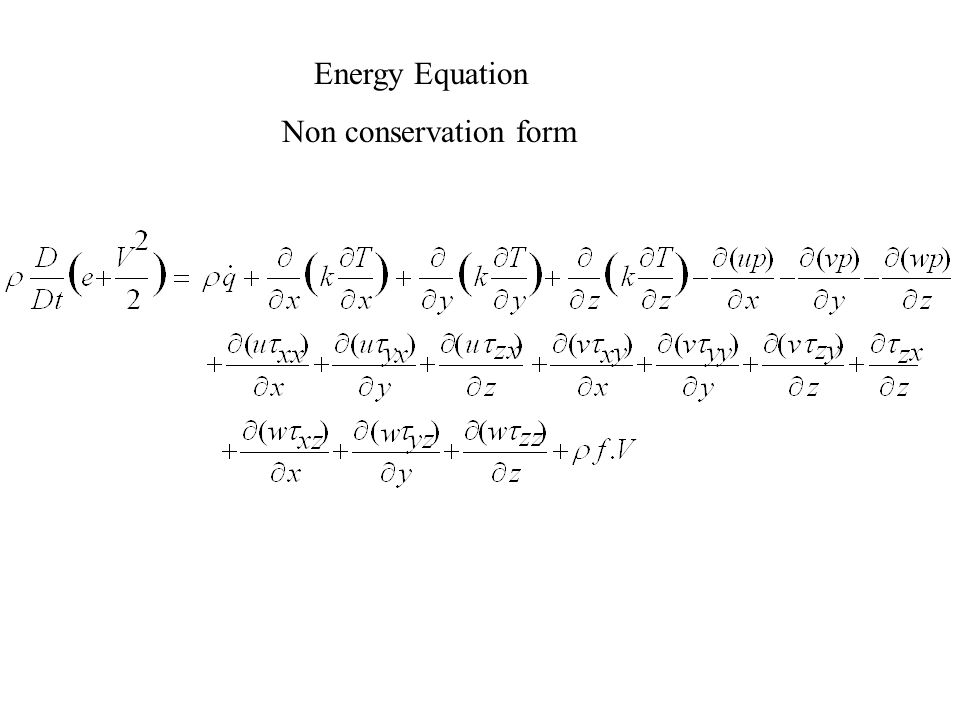 Energy Equation Non conservation form
