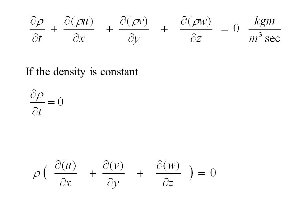 If the density is constant