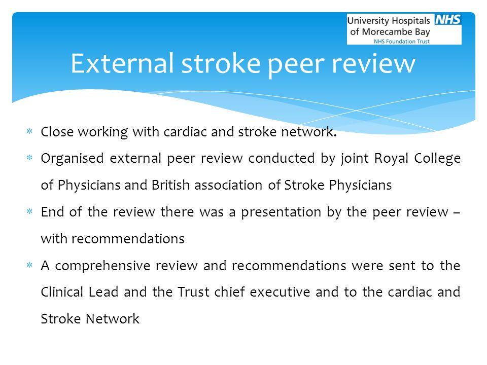 External stroke peer review