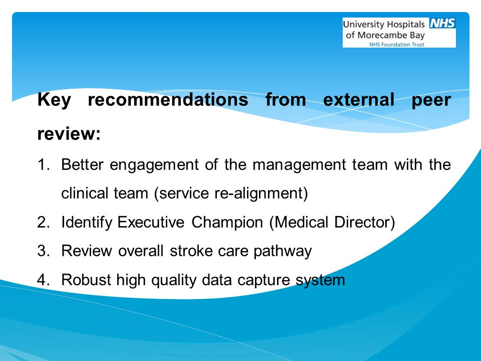 Key recommendations from external peer review: