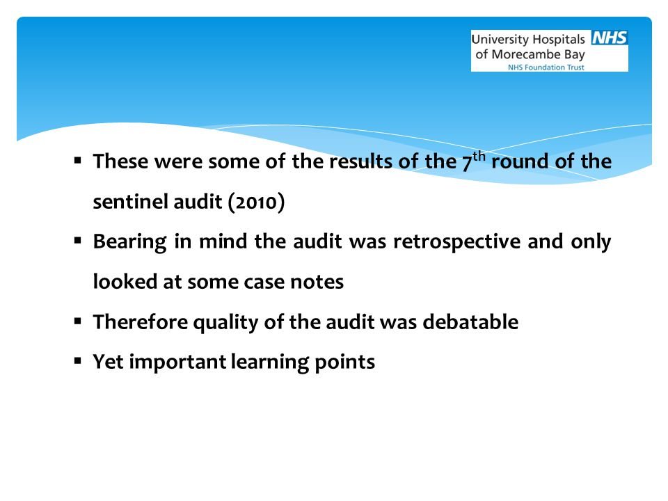 These were some of the results of the 7th round of the sentinel audit (2010)