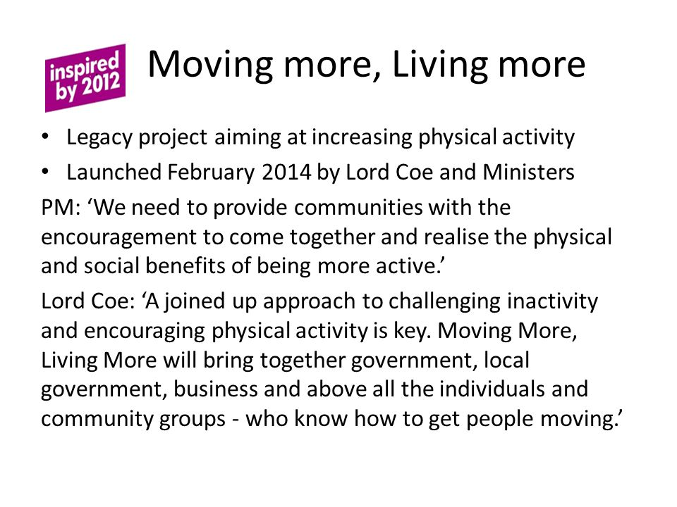 Moving more, Living more
