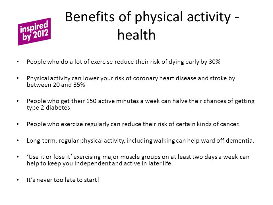 Benefits of physical activity - health