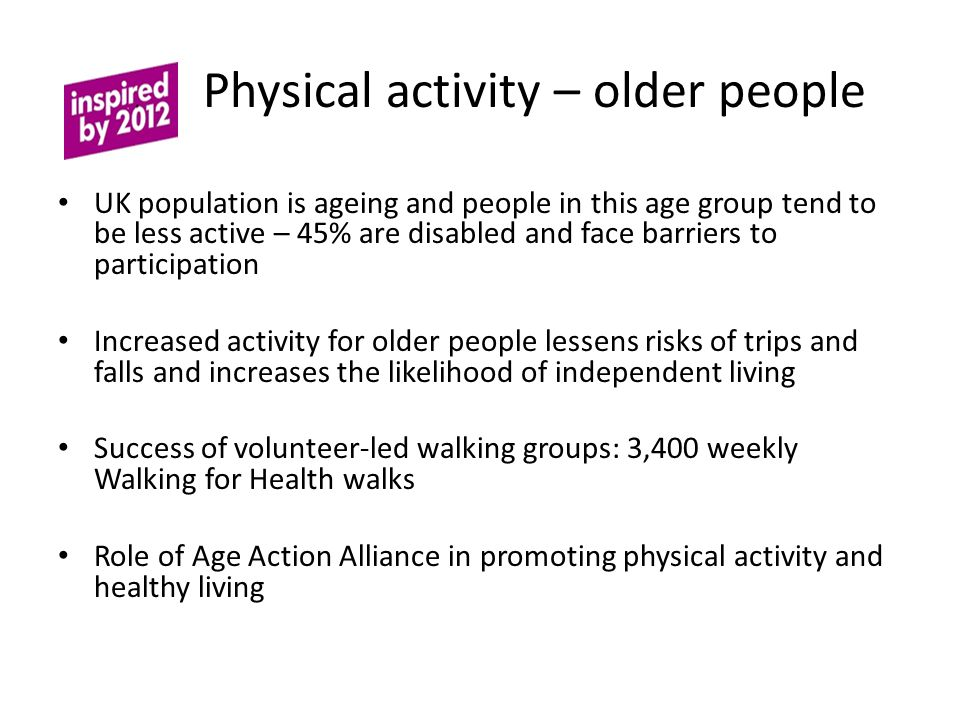 Physical activity – older people