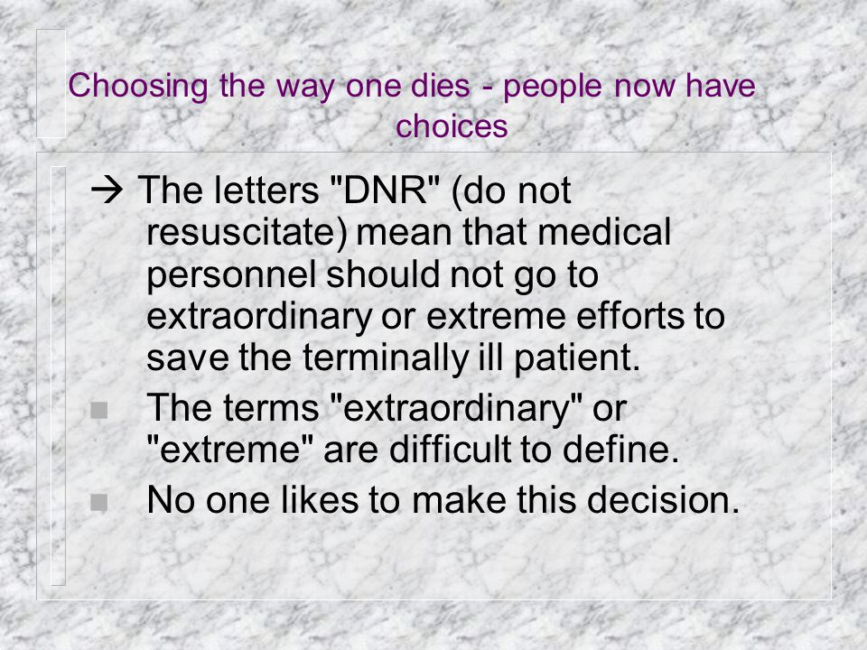 Choosing the way one dies - people now have choices