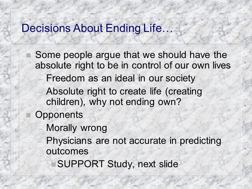 Decisions About Ending Life…