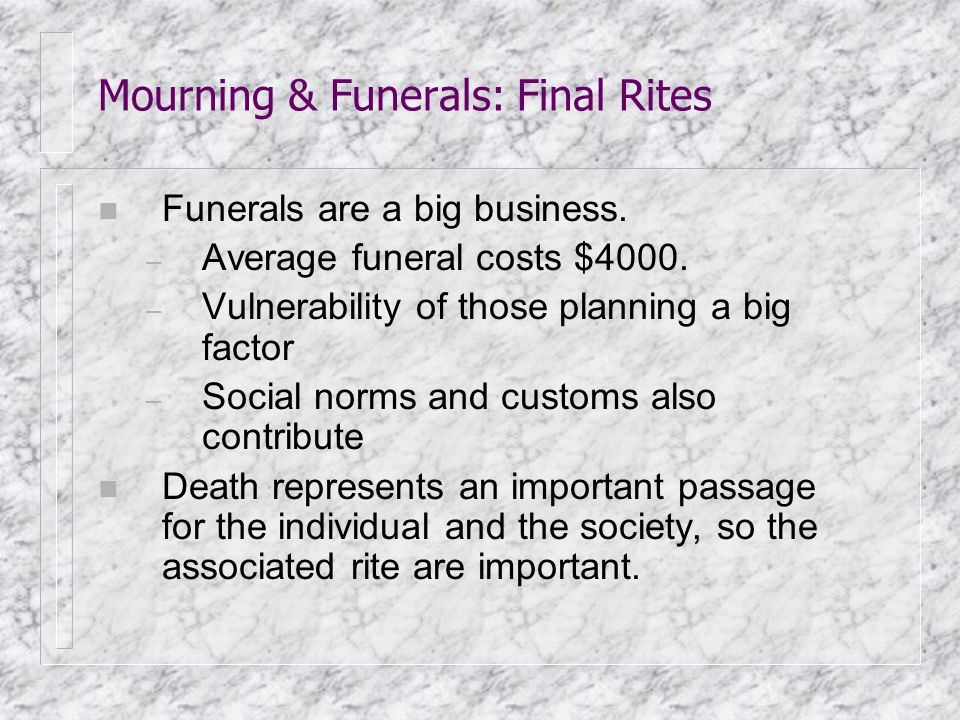 Mourning & Funerals: Final Rites