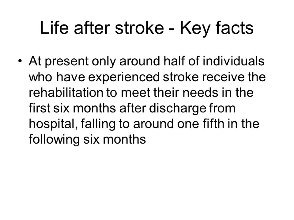 Life after stroke - Key facts