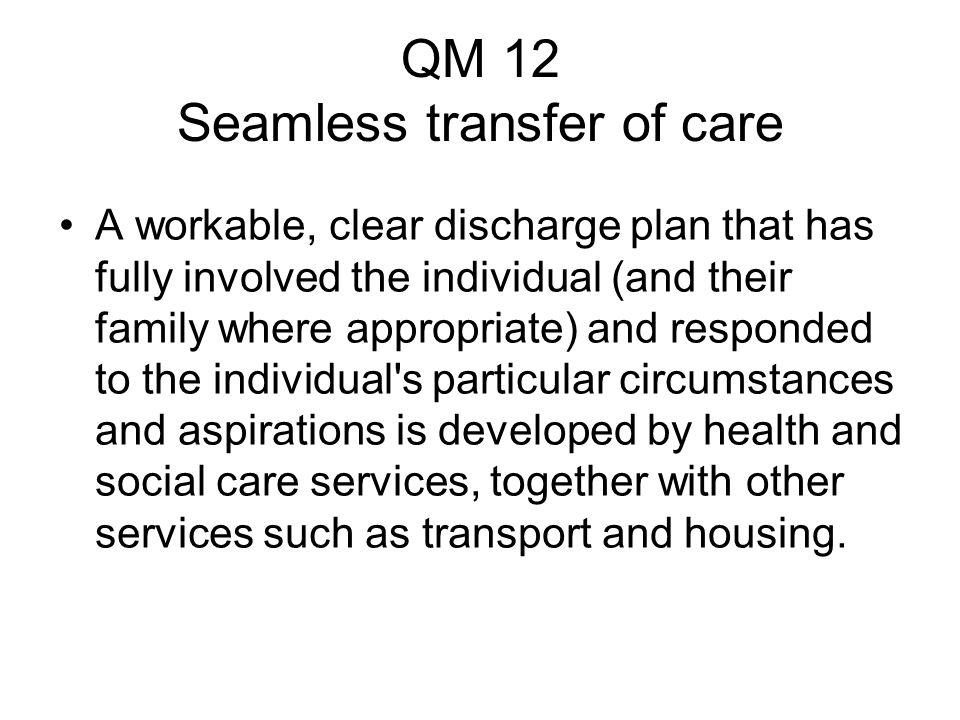 QM 12 Seamless transfer of care
