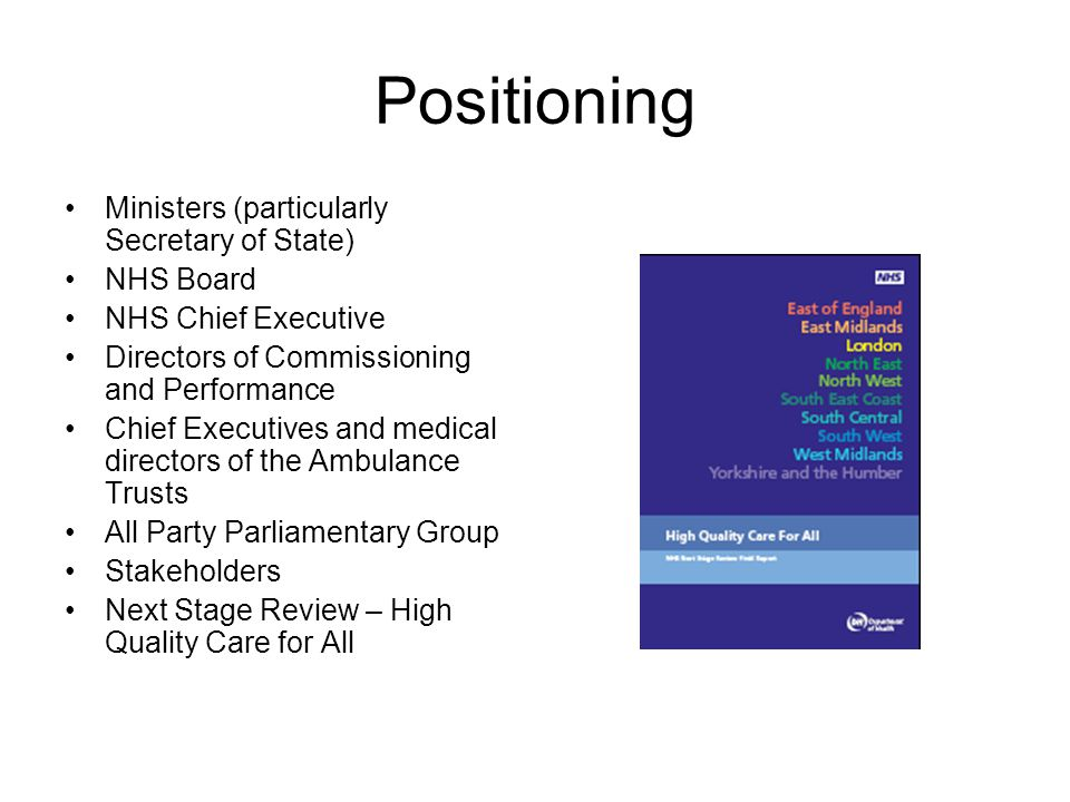Positioning Ministers (particularly Secretary of State) NHS Board