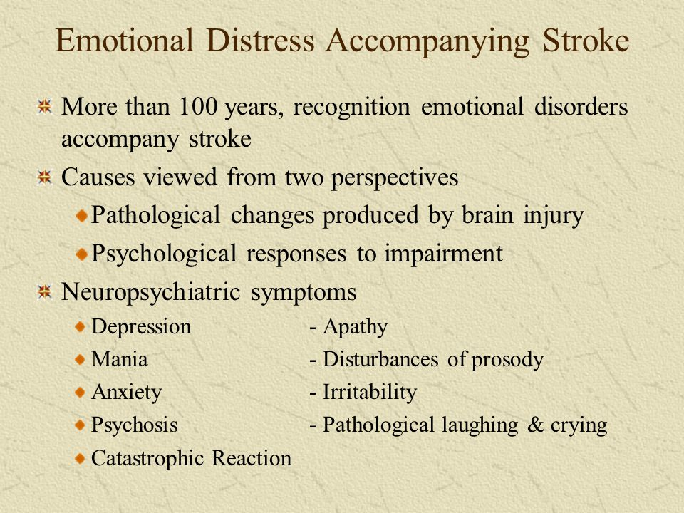 Emotional Distress Accompanying Stroke
