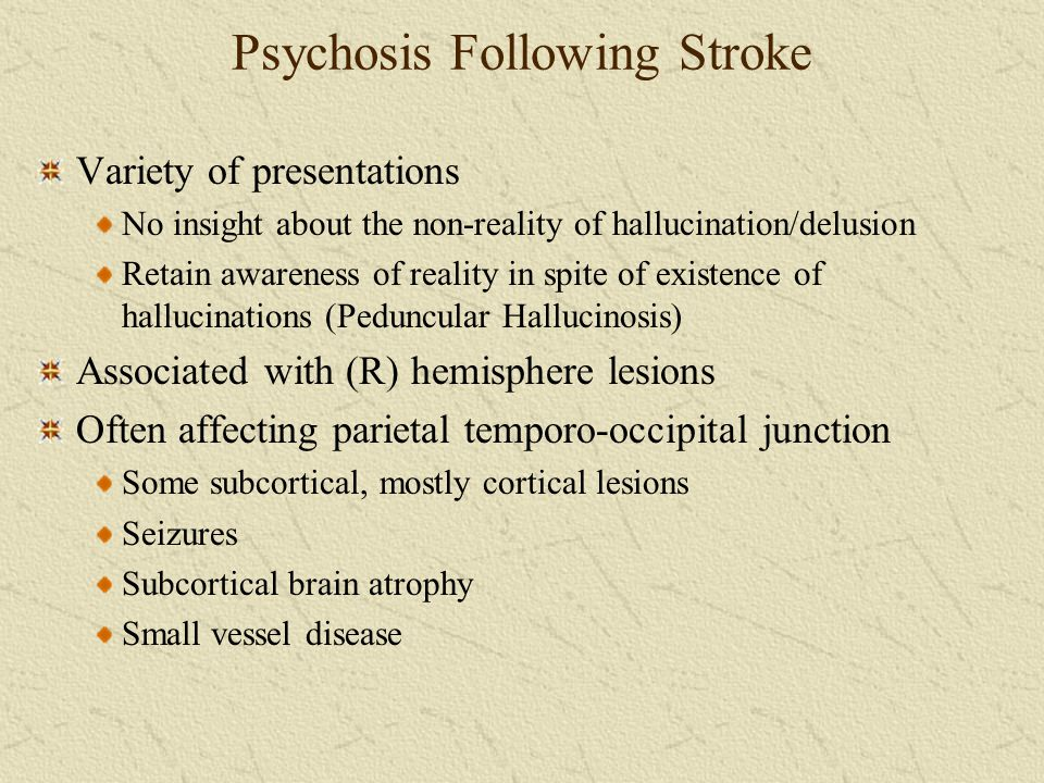 Psychosis Following Stroke