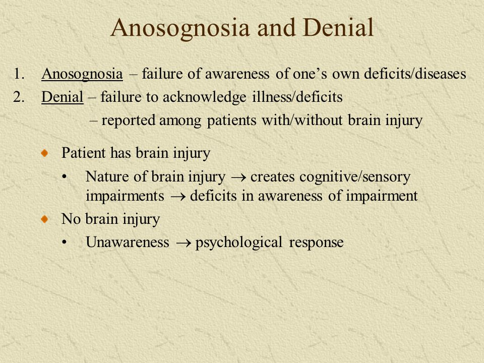 Anosognosia and Denial