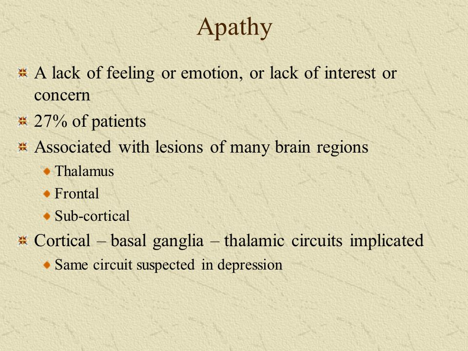 Apathy A lack of feeling or emotion, or lack of interest or concern