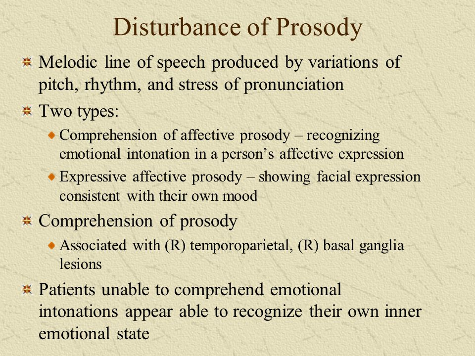 Disturbance of Prosody