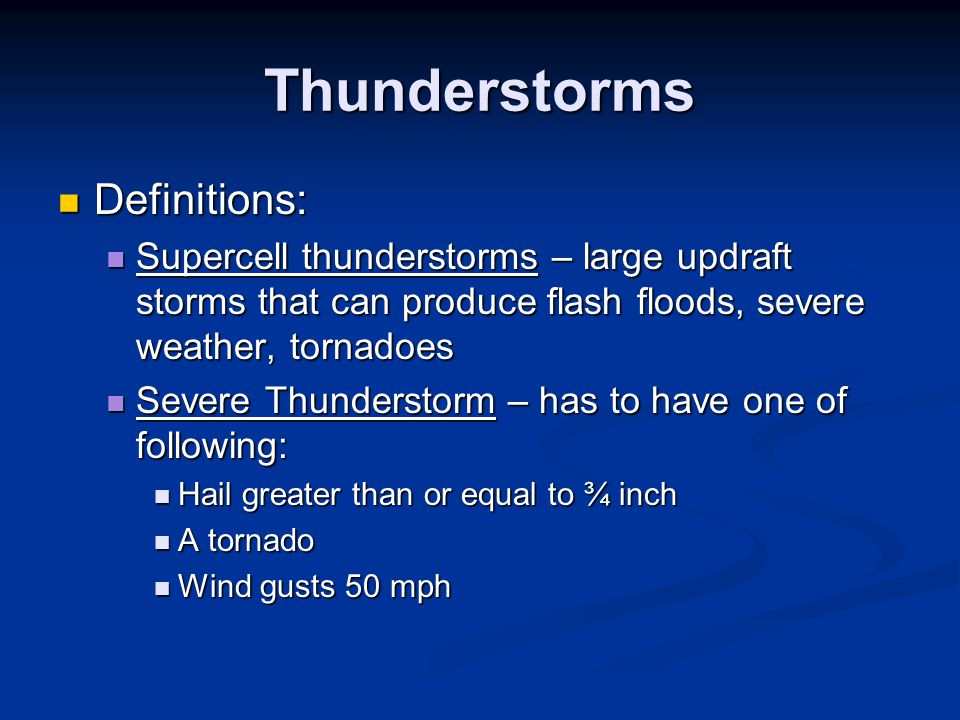 Thunderstorms Definitions: