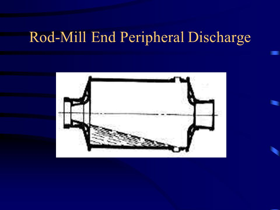 Rod-Mill End Peripheral Discharge