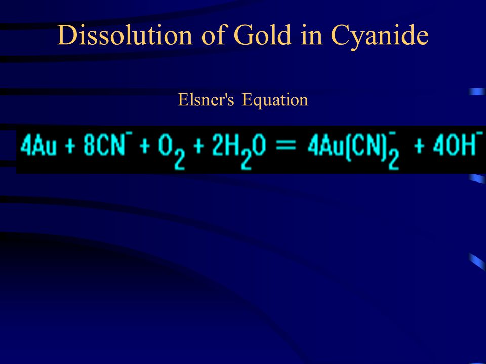 Dissolution of Gold in Cyanide Elsner s Equation