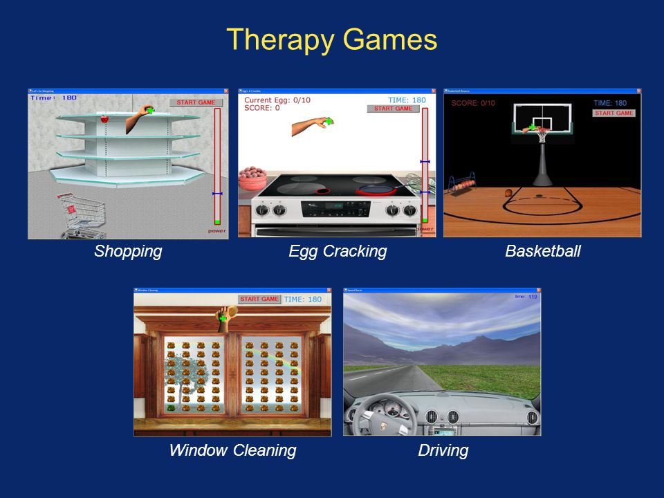 Therapy Games Shopping Egg Cracking Basketball Window Cleaning Driving