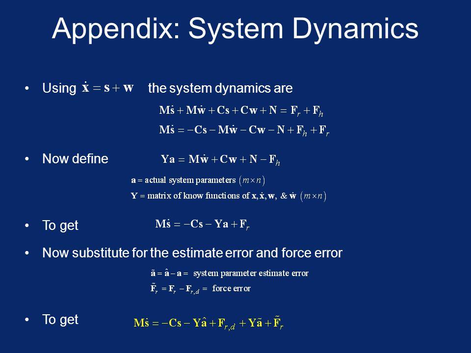 Appendix: System Dynamics