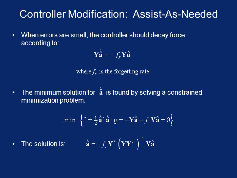 Controller Modification: Assist-As-Needed