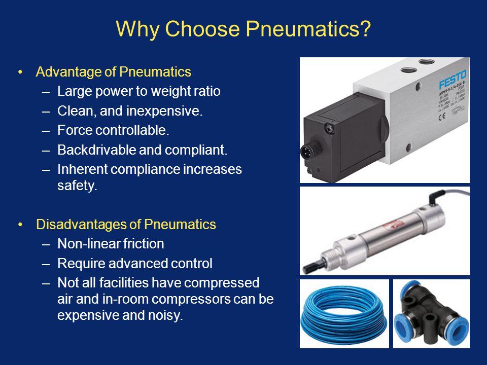 Why Choose Pneumatics Advantage of Pneumatics
