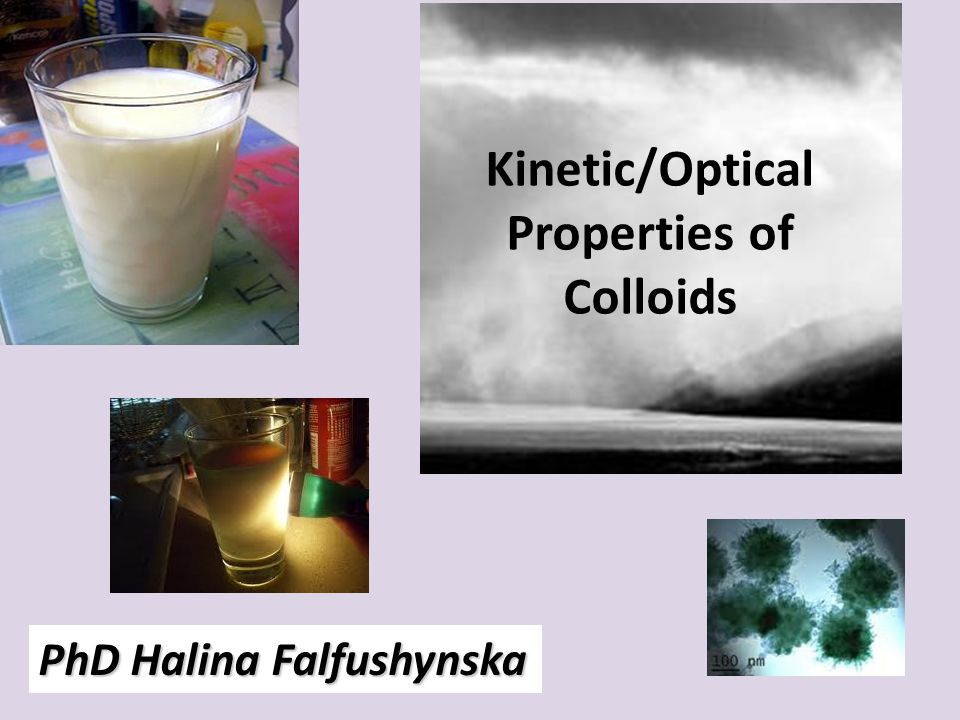 Kinetic/Optical Properties of Colloids