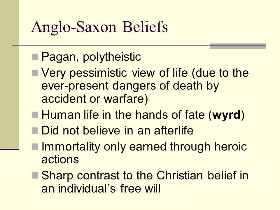 Anglo-Saxon Beliefs Pagan, polytheistic