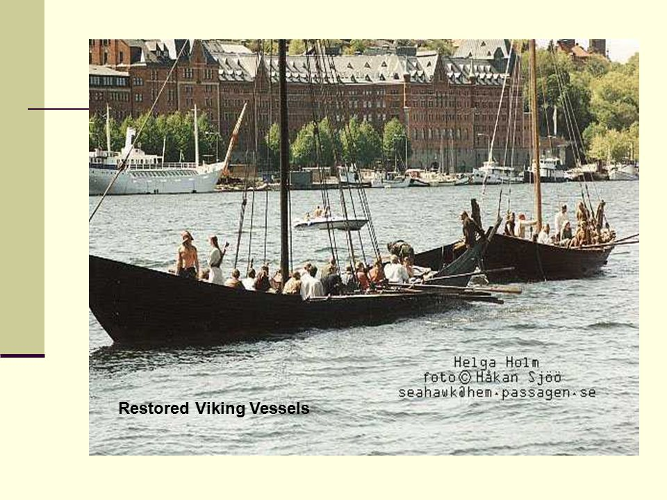 Restored Viking Vessels