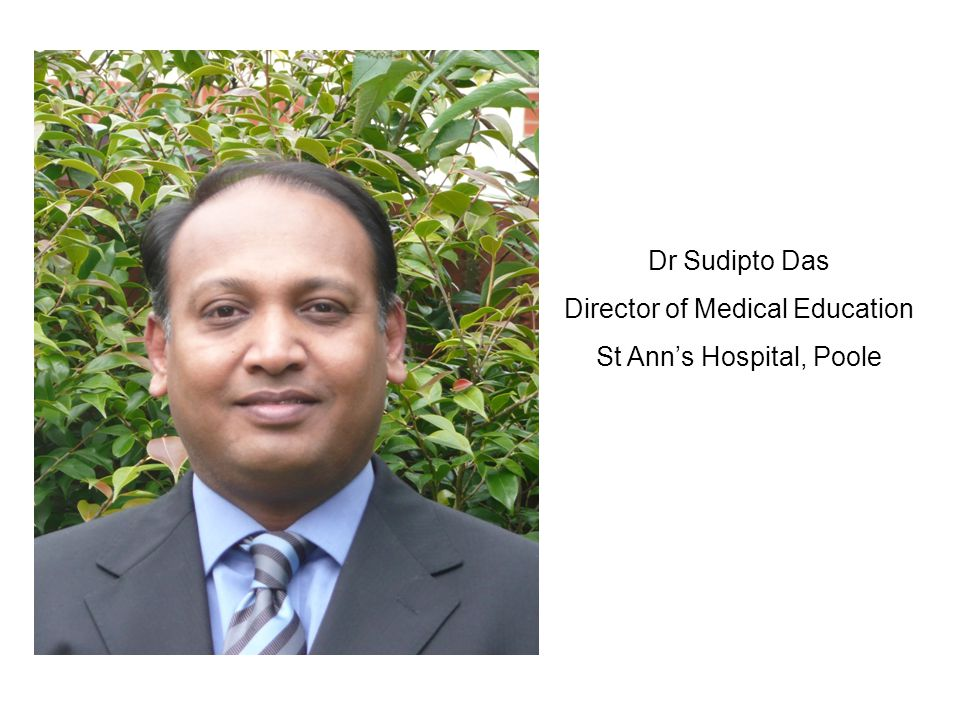 Director of Medical Education St Ann's Hospital, Poole
